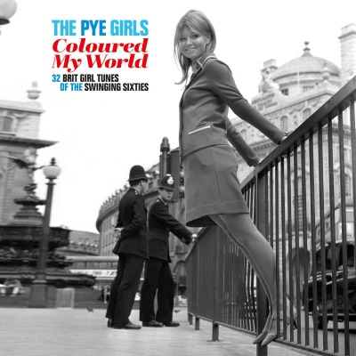 VARIOUS ARTISTS - THE PYE GIRLS COLOURED MY WORLD