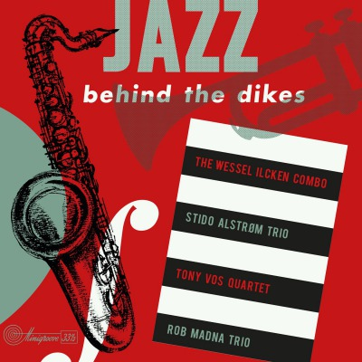 VARIOUS ARTISTS - JAZZ BEHIND THE DIKES VOL 1