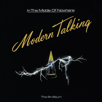 MODERN TALKING - IN THE MIDDLE OF NOWHERE =THE 4th ALBUM=