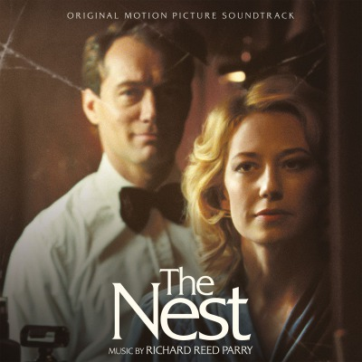 ORIGINAL SOUNDTRACK - THE NEST (RICHARD REED PARRY)