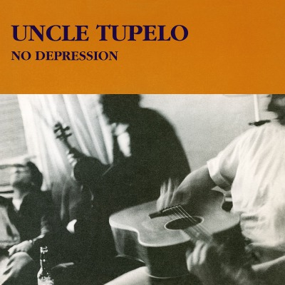 UNCLE TUPELO - NO DEPRESSION