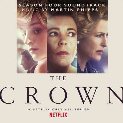 ORIGINAL SOUNDTRACK - THE CROWN SEASON 4 =MUSIC BY MARTIN PHIPPS=