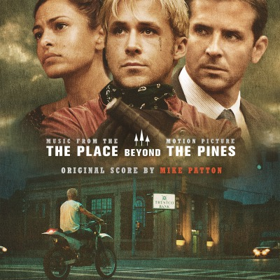 ORIGINAL SOUNDTRACK - THE PLACE BEYOND THE PINES =MUSIC BY MIKE PATTON =