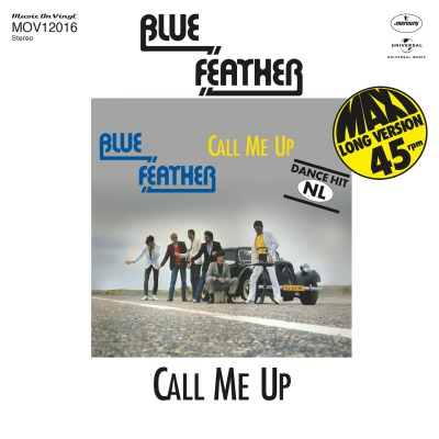 BLUE FEATHER - CALL ME UP/LET'S FUNK TONIGHT