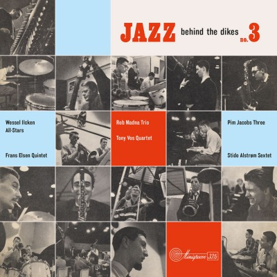 VARIOUS ARTISTS - JAZZ BEHIND THE DIKES VOL.3