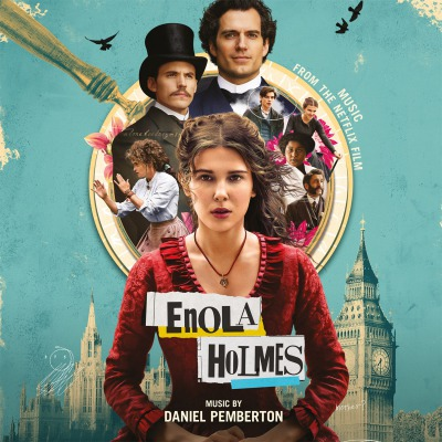 ORIGINAL SOUNDTRACK - ENOLA HOLMES =MUSIC BY DANIEL PEMBERTON=