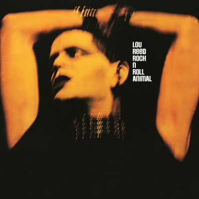 LOU REED - ROCK & ROLL ANIMAL