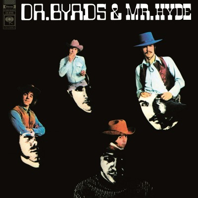 THE BYRDS - DR. BYRDS & MR. HYDE
