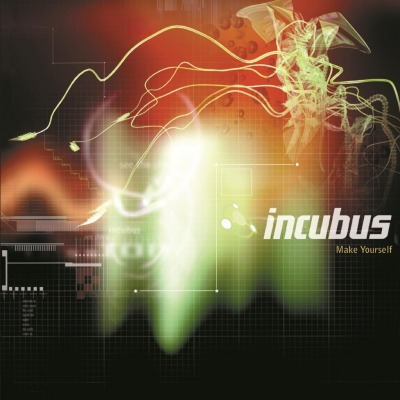 INCUBUS - MAKE YOURSELF